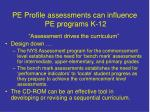 pe profile assessments can influence pe programs k 12