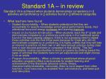 standard 1a in review