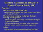 standard 2 assessed as behavior in sport physical activity 1a