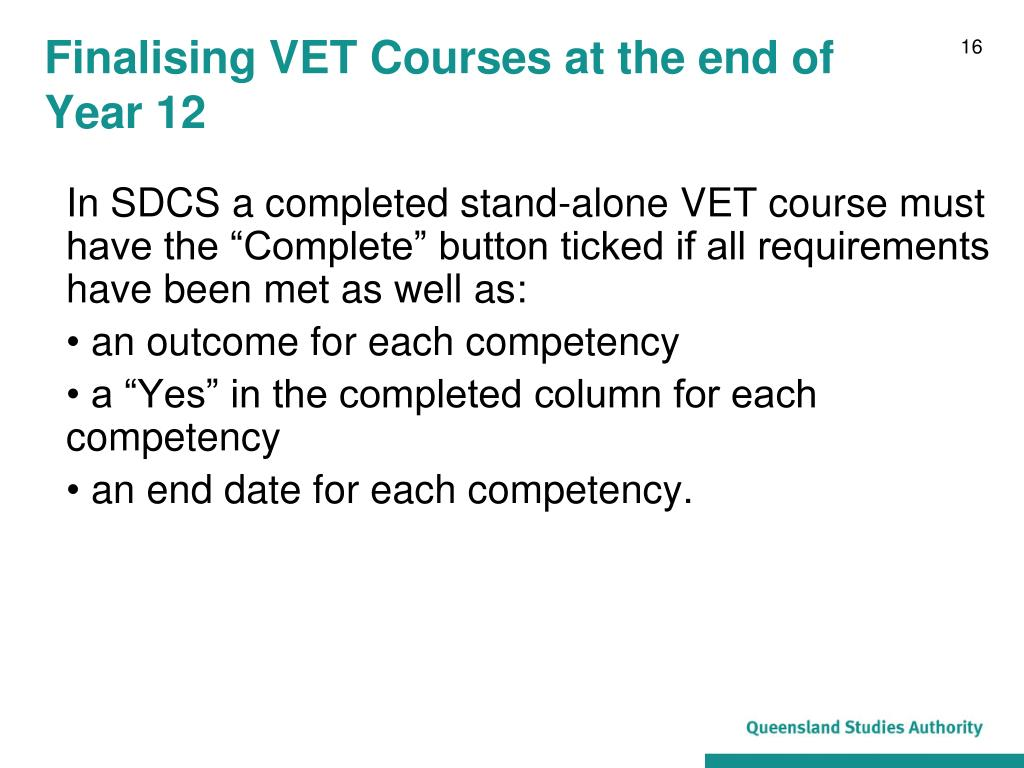 Finalising VET Courses at the end of