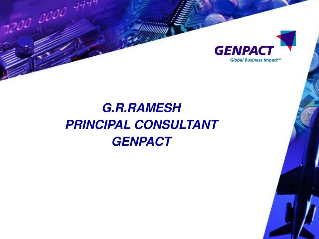 g r ramesh principal consultant genpact l.