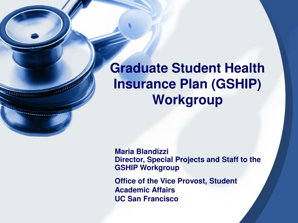 graduate student health insurance plan gship workgroup l.