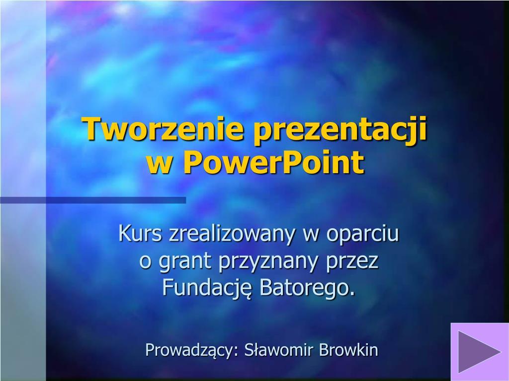 tworzenie prezentacji w powerpoint l.