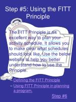 step 5 using the fitt principle