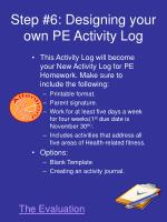 step 6 designing your own pe activity log
