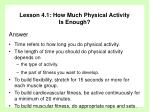 lesson 4 1 how much physical activity is enough25