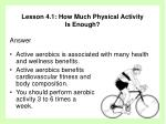 lesson 4 1 how much physical activity is enough33