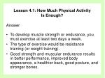 lesson 4 1 how much physical activity is enough39