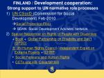 finland development cooperation strong support to un normative role processes