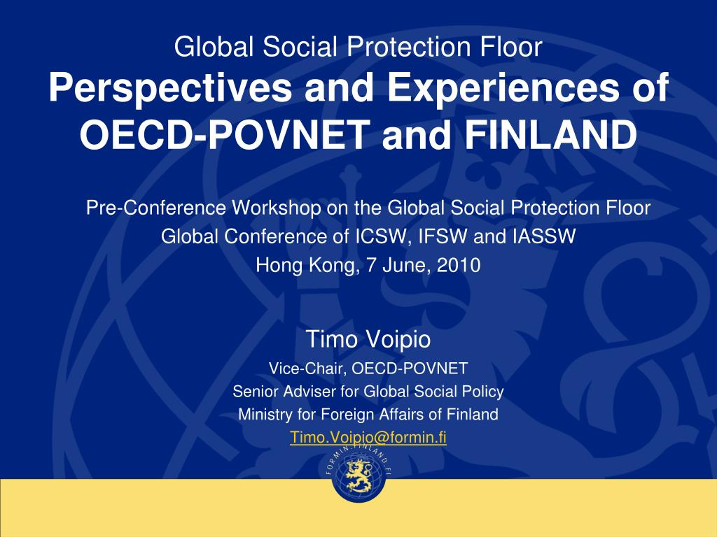 global social protection floor perspectives and experiences of oecd povnet and finland l.