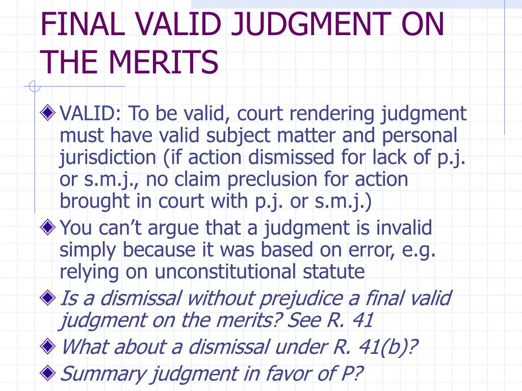 FINAL VALID JUDGMENT ON THE MERITS