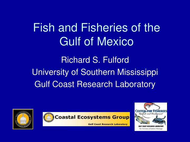 fish and fisheries of the gulf of mexico n.