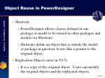 object reuse in powerdesigner
