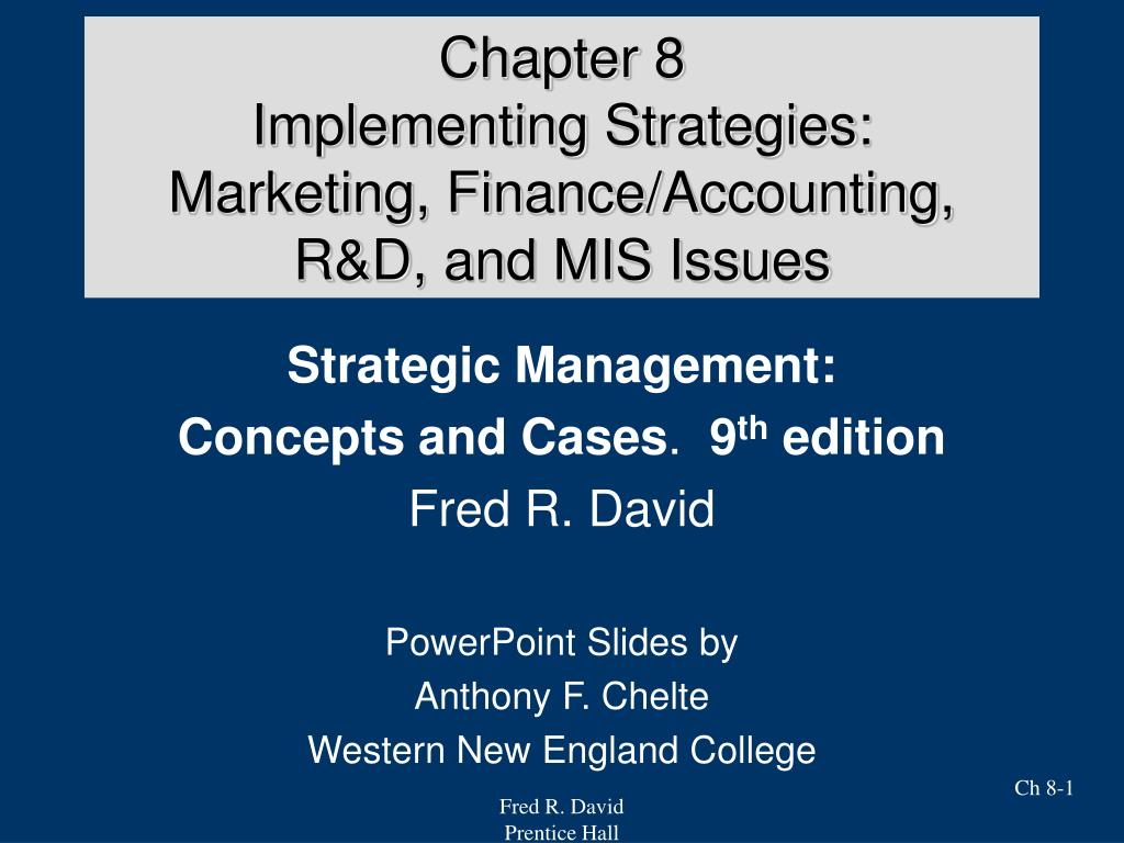 chapter 8 implementing strategies marketing finance accounting r d and mis issues l.