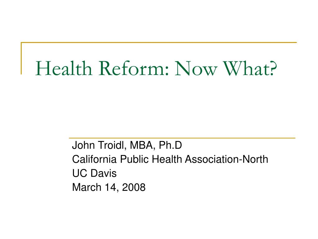 health reform now what l.