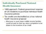 individually purchased national health insurance