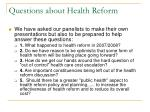 questions about health reform