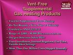 vent free supplemental gas heating products