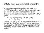 gmm and instrumental variables