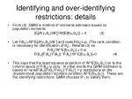 identifying and over identifying restrictions details