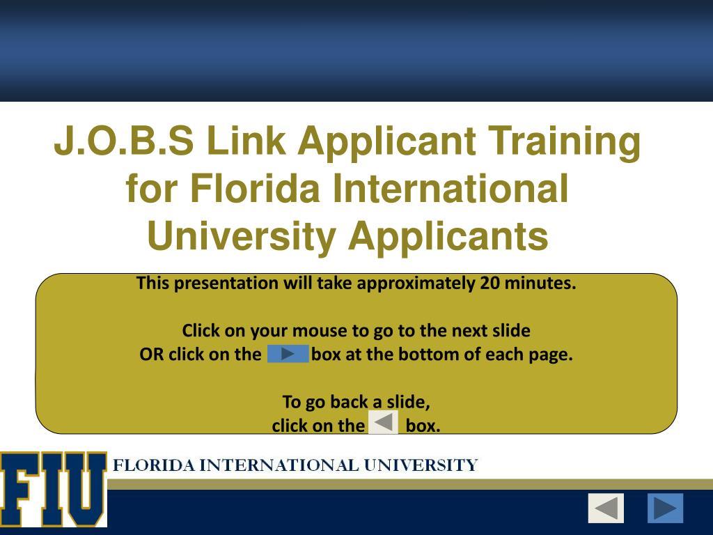 J.O.B.S Link Applicant Training for Florida International University Applicants