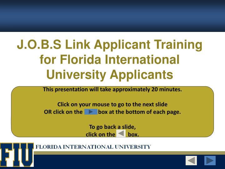 J o b s link applicant training for florida international university applicants