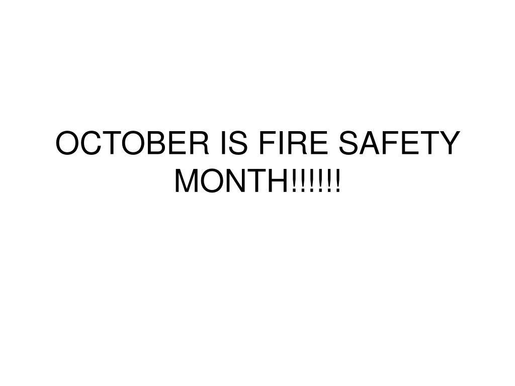 october is fire safety month l.