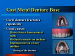 cast metal denture base