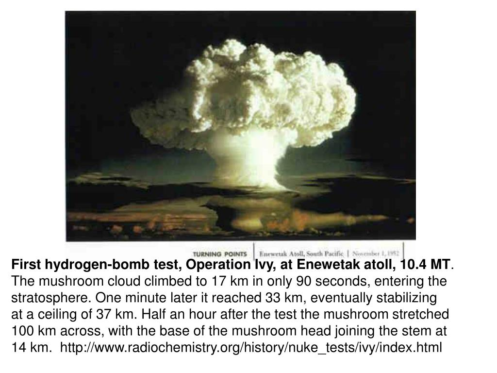 First hydrogen-bomb test, Operation Ivy, at Enewetak atoll, 10.4 MT