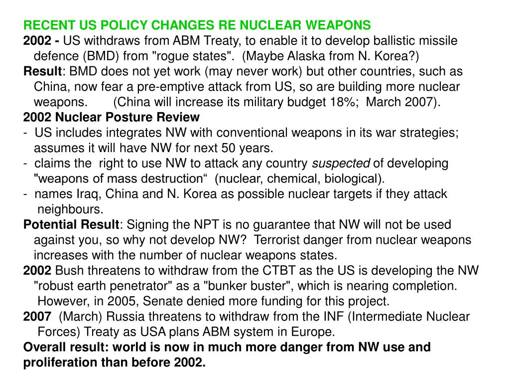 RECENT US POLICY CHANGES RE NUCLEAR WEAPONS