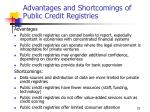 advantages and shortcomings of public credit registries