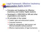 legal framework effective insolvency and creditor rights systems