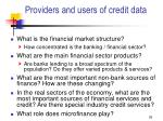 providers and users of credit data26