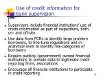 use of credit information for bank supervision