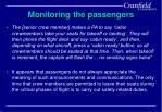 monitoring the passengers