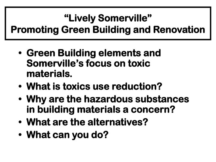 lively somerville promoting green building and renovation n.