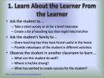 1 learn about the learner from the learner