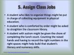 5 assign class jobs