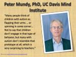peter mundy phd uc davis mind institute