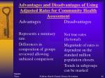 advantages and disadvantages of using adjusted rates for community health assessment