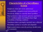 characteristics of a surveillance system