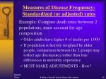 measures of disease frequency standardized or adjusted rates56