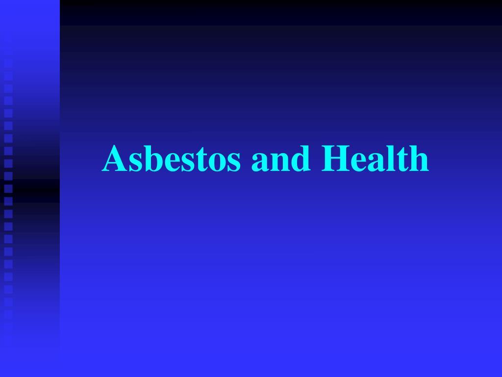 asbestos and health l.