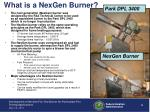 what is a nexgen burner