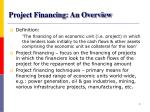 project financing an overview