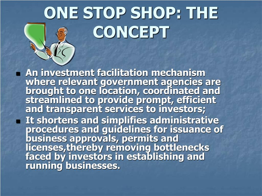 ONE STOP SHOP: THE CONCEPT