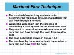 maximal flow technique