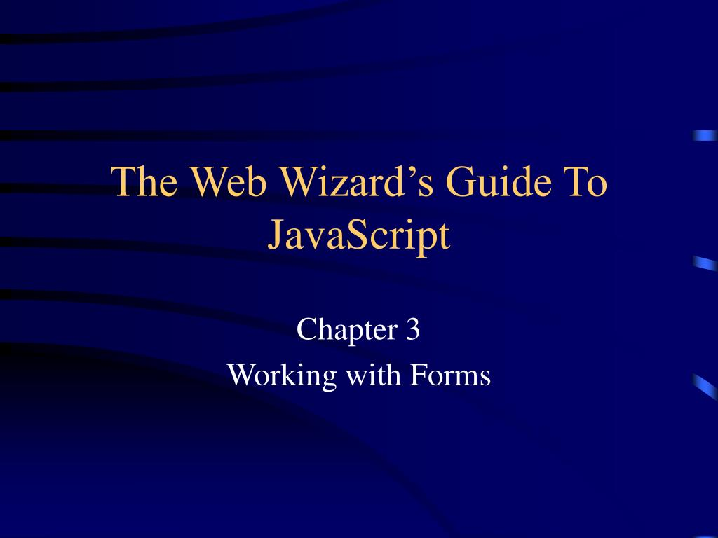 the web wizard s guide to javascript l.