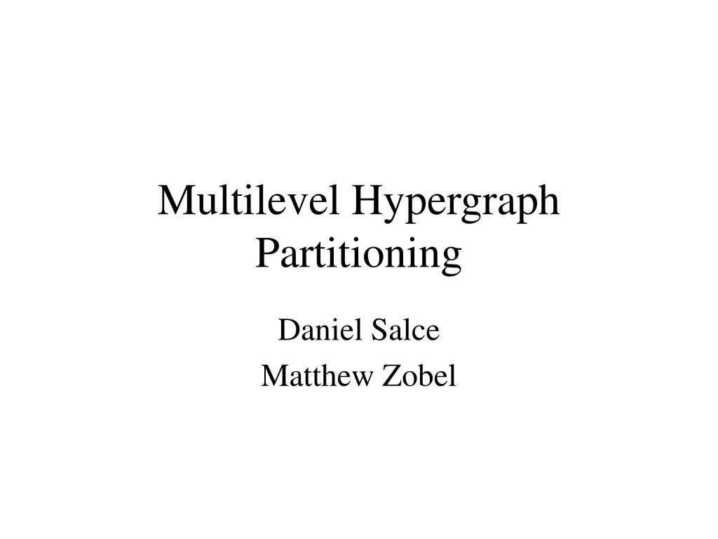 multilevel hypergraph partitioning l.