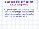 suggestion for low caliber laser equipment